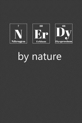 Nerdy By Nature: Nice Notebook For Chemistry Cover Image