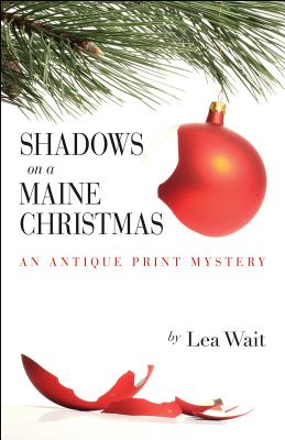 Shadows on a Maine Christmas (Antique Print Mysteries) Cover Image