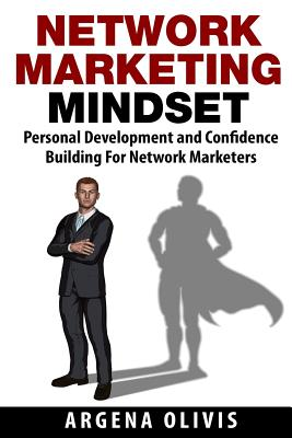 Network Marketing Mindset: Personal Development and Confidence Building for Network Marketers Cover Image