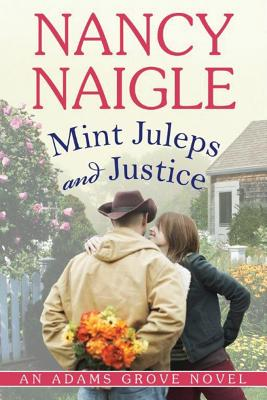 Mint Juleps and Justice (Adams Grove Novels) Cover Image