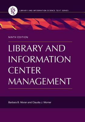 Library and Information Center Management, 9th Edition Cover Image