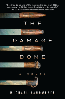 The Damage Done: A Novel Cover Image