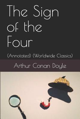 The Sign of the Four: (annotated) (Worldwide Classics) Cover Image
