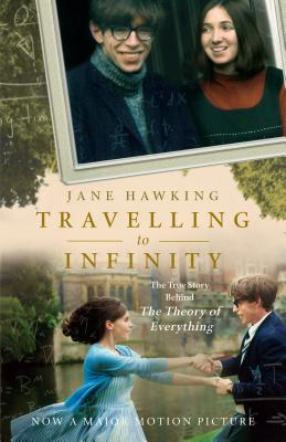 Travelling to Infinity: The True Story Behind The Theory of Everything Cover Image