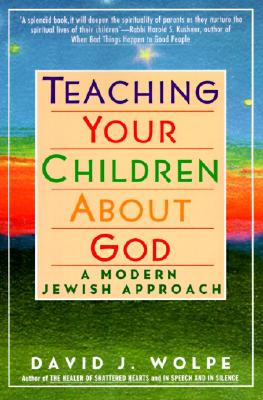 Teaching Your Children about God: A Modern Jewish Approach Cover Image