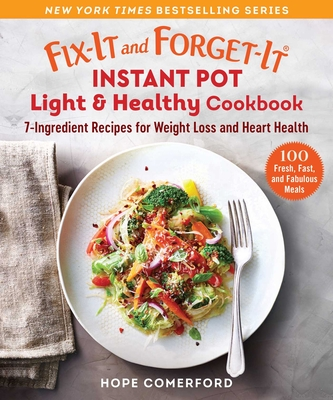 Cover for Fix-It and Forget-It Instant Pot Light & Healthy Cookbook