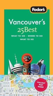 Fodor's Vancouver's 25 Best Cover