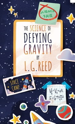 Cover for The Science of Defying Gravity