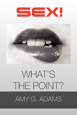 Sex! What's the Point? Cover Image