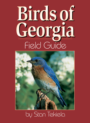 Birds of Georgia Field Guide (Bird Identification Guides) Cover Image