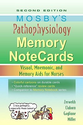 Mosby's Pathophysiology Memory Notecards: Visual, Mnemonic, and Memory Aids for Nurses Cover Image