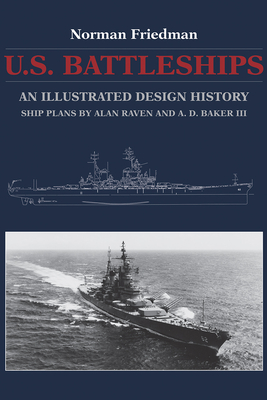U.S. Battleships: An Illustrated Design History Cover Image
