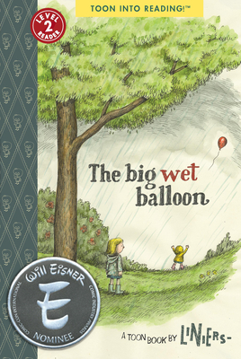 The Big Wet Balloon: Toon Level 2 Cover Image