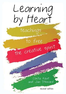 Learning by Heart: Teachings to Free the Creative Spirit Cover Image