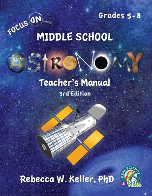 Focus On Middle School Astronomy Teacher's Manual 3rd Edition Cover Image