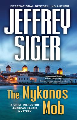 The Mykonos Mob (Chief Inspector Andreas Kaldis #10) Cover Image