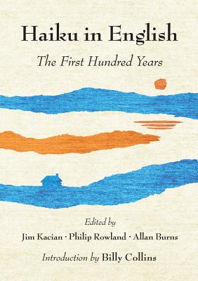 Haiku in English: The First Hundred Years Cover Image