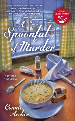 A Spoonful of Murder (A Soup Lover's Mystery #1) Cover Image