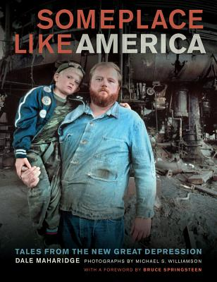 Someplace Like America: Tales from the New Great Depression Cover Image