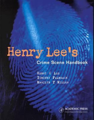 Henry Lee's Crime Scene Handbook Cover Image