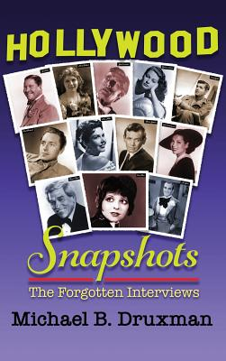 Hollywood Snapshots: The Forgotten Interviews (Hardback) Cover Image