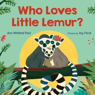 Who Loves Little Lemur? Cover Image