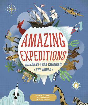 Amazing Expeditions: Journeys That Changed The World Cover Image