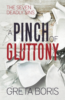 A Pinch of Gluttony (Seven Deadly Sins #5) Cover Image