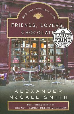 Friends, Lovers, Chocolate: The Sunday Philosophy Club Cover Image
