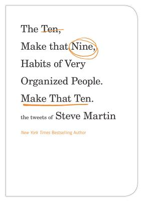 The Ten, Make That Nine, Habits of Very Organized People. Make That Ten. Cover