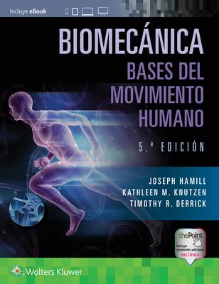 Biomecánica. Bases del movimiento humano Cover Image