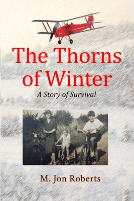 The Thorns of Winter: A Story of Survival Cover Image