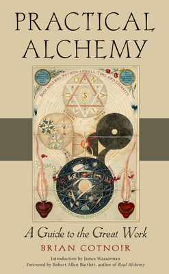 Practical Alchemy: A Guide to the Great Work Cover Image