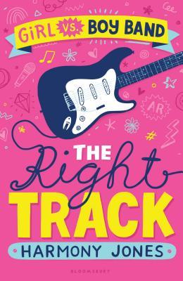 Girl vs. Boy Band: The Right Track by Harmony Jones
