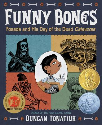 Funny Bones: Posada and His Day of the Dead Calaveras Cover Image