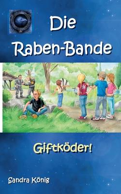 Die Raben-Bande: Giftköder! Cover Image