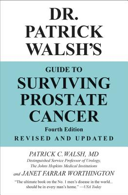 Dr. Patrick Walsh's Guide to Surviving Prostate Cancer Cover Image