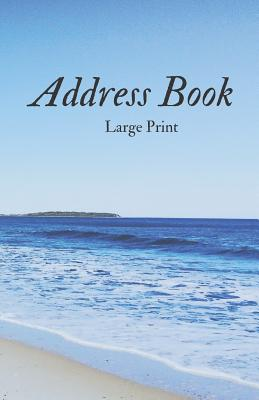 Address Book Large Print: For Contacts, Addresses, Phone Numbers, Emails & Emergency Reference Cover Image
