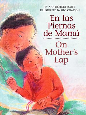 En las Piernas de Mamá / On Mother's Lap Cover Image
