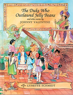 The Duke Who Outlawed Jelly Beans and Other Stories Cover Image