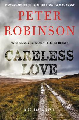 Careless Love: A DCI Banks Novel (Inspector Banks Novels #25) Cover Image