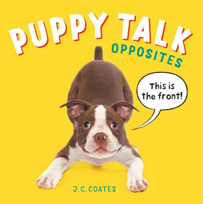 Puppy Talk: Opposites Cover Image
