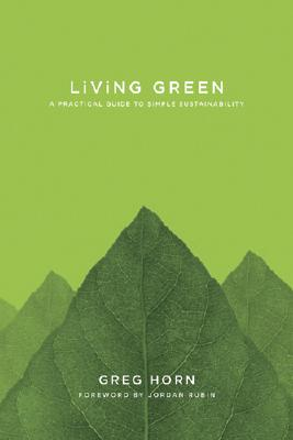 Living Green: A Practical Guide to Simple Sustainability Cover Image