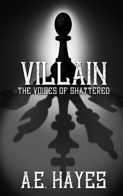 Villain: The Voices of Shattered Cover Image