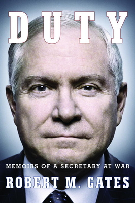 Duty: Memoirs of a Secretary at War Cover Image
