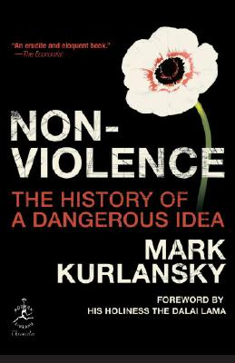 Nonviolence: The History of a Dangerous Idea Cover Image