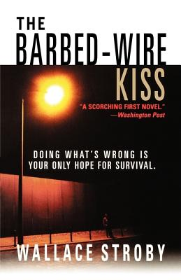 The Barbed-Wire Kiss Cover