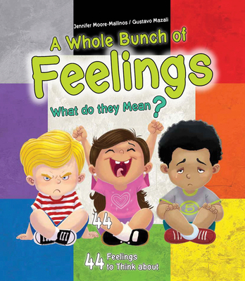A Whole Bunch of Feelings: What Do They Mean? Cover Image