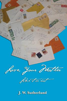Love, Your Mother - Like It or Not Cover Image