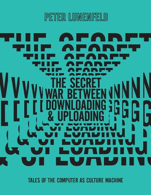 Cover for The Secret War Between Downloading and Uploading